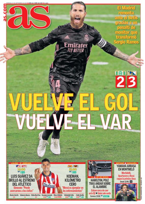 リーガ第3節ベティス戦翌日AS紙一面:VUELVE EL GOL VUELVE EL VAR(ゴールが帰ってきた、VARが帰ってきた)