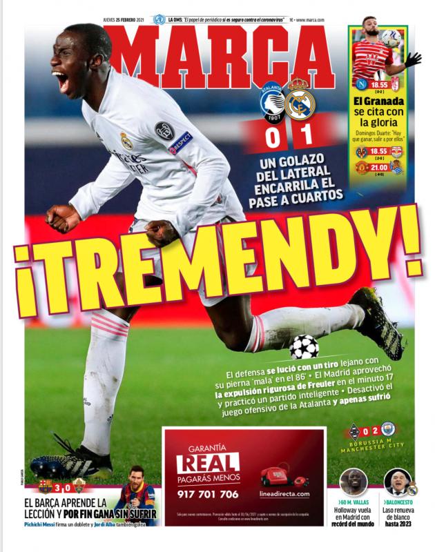 チャンピオンズリーグ・ラウンド16第1戦アタランタ戦翌日MARCA紙一面:¡TREMENDY!(驚くほど素晴らしいメンディ!)