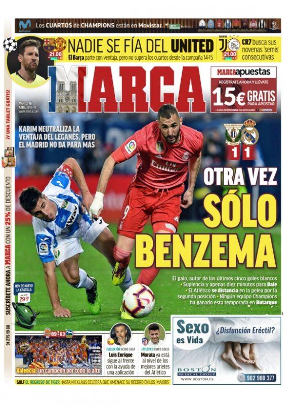 レガネス戦翌日紙面MARCA:Otra vez sólo Benzema(またベンゼマだけ)